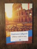 Ultima vară în oraș - Gianfranco Calligarich