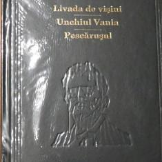 Livada de visini / Unchiul Vania / Pescarusul de A. P. Cehov Adevarul