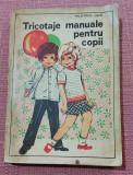 Tricotaje manuale pentru copii. Editura Tehnica, 1973 - Valentina Osan