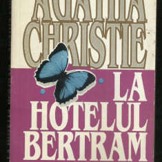 Agatha Christie / La Hotelul Bertram