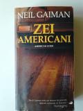 Zei americani - Neil Gaiman       (posib. expediere si 6 lei/gratuit) (4+1)