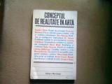 CONCEPTUL DE REALITATE IN ARTA. STUDII DE ESTETICA SI TEORIA ARTEI