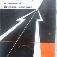FUNDAMENTAREA COMPLEXA A PROCESULUI DECIZIONAL ECONOMIC - GH. BOLDUR