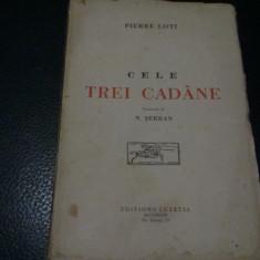 Pierre Loti - Cele trei cadane - interbelica