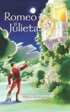 Romeo si Julieta. Bazat pe o piesa de teatru scrisa de William Shakespeare/Anna Claybourne