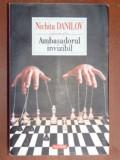 Ambasadorul invizibil- Nichita Danilov