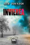 Invierea | Lev Tolstoi, Ideea Europeana