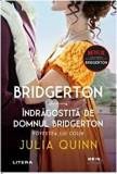 Cumpara ieftin Bridgerton. Indragostita de domnul Bridgerton. Povestea lui Colin/Julia Quinn