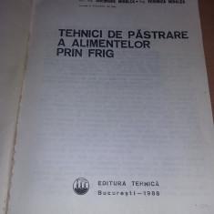 Carte Veche 1986,TEHNICI DE PASTRARE A ALIMENTELOR PRIN FRIG-MIHALCA,T.GRATUIT