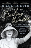 Darling Monster: The Letters of Lady Diana Cooper to her Son John Julius Norwich 1939-1952 - Diana Cooper