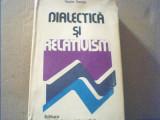 Vasile Tonoiu - DIALECTICA SI RELATIVISM / Ideea de referential { 1978 }