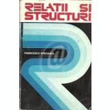 Relatii si structuri, Editia a II-a (revizuita si corectata de autor)