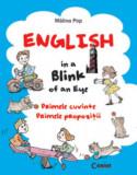 Cumpara ieftin ENGLISH IN A BLINK OF AN EYE. PRIMELE CUVINTE PRIMELE PROPOZITII, Corint