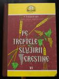 Patriarhul Teoctist - Pe treptele slujirii creștine (vol. VI/ 6; cu autograf)