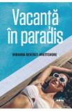 Vacanta in paradis