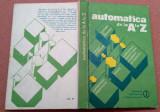 Automatica de la A la Z - Gabriel Ionescu, Vlad Ionescu (coordonatori)