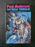 POUL ANDERSON - PATRULA TIMPULUI