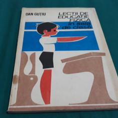 LECȚII DE EDUCAȚIE FIZICĂ ÎN SALA DE CLASĂ/ DAN GUȚIU/ 1977