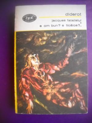 HOPCT  JACQUES FATALISTUL /OM BUN ?E TICAlos../DENIS Diderot  1972 -381 PAGINI foto