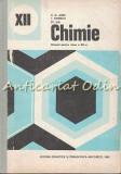 Cumpara ieftin Chimie. Manual Pentru Clasa A XII-a - C. D. Albu, I. Ionescu, St. Ilie