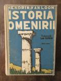 ISTORIA OMENIRII - HENDRIK VAN LOON