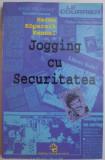 JOGGING CU SECURITATEA de HERMA KOPERNIK KENNEL , 1998, PREFATA DE ANA BLANDIANA