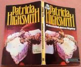 Talentatul domn Ripley. Editura Humanitas, 1992 - Patricia Highsmith