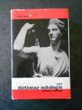 ANCA BALACI - MIC DICTIONAR MITOLOGIC GRECO-ROMAN (1969, editie cartonata)