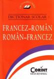 Dictionar scolar Francez-Roman; Roman-Francez | Lia Decei
