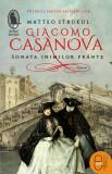 Giacomo Casanova. Sonata inimilor frânte (ebook)