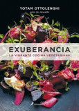 Exuberancia. La Vibrante Cocina Vegetariana