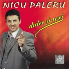 CD Nicu Paleru – Dulce Și Sexy, original, holograma