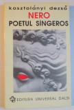 NERO POETUL SANGEROS DE KOSZTOLANYI DEZSO 1971