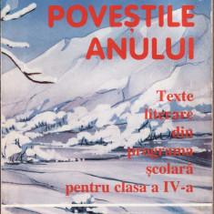 Povestile anului. Texte literare ptr. cls. a 4-a * 92