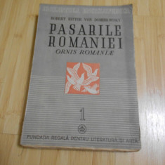 ROBERT RITTER VON DOMBROWSKY--PASARILE ROMANIEI - VOL. 1 - 1946
