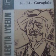 STUDII DESPRE OPERA LUI I. L. CARAGIALE - EDITIE INGRIJITA DE ION ROMAN