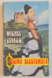REGINA BLESTEMATA de MICHEL ZEVACO , 1992