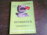 Informatica varianta C++ Manual pentru clasa a XI-a - Tudor Sorin