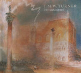 J.M.W. Turrner: The Vaughan Bequest