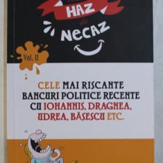 CELE MAI RISCANTE BANCURI POLITICE RECENTE CU IOHANNIS , DRAGNEA , UDREA , BASESCU ETC. , 2019