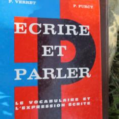 Ecrire et parler. Le vocabulaire et léxpression ecr-P.Verret, P.Furcyite