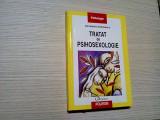 TRATAT DE PSIHOSEXOLOGIE - Constantin Enachescu -  Polirom, 2008, 339 p.