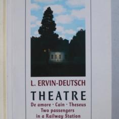 THEATRE by L .ERVIN - DEUTSCH , 2008