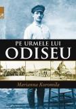 Pe urmele lui Odiseu | Marianna Koromila, Cartea Romaneasca Educational