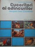 Cuceritori Ai Adincurilor Jacques Yves Cousteau - Alexandru Marinescu ,292027