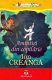 Amintiri din copilarie   Ion Creanga