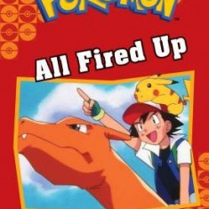 All Fired Up (Pokemon Classic Chapter Book #14)