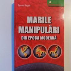 MARILE MANIPULARI DIN EPOCA MODERNA de BERNARD RAQUIN , 2007