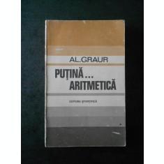 AL. GRAUR - PUTINA ARITMETICA