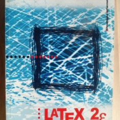 Latex 2e- Paul A. Blaga, Horia F. Pop